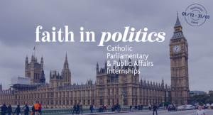 Faith in Politics - Catholic Parliamentary Internships